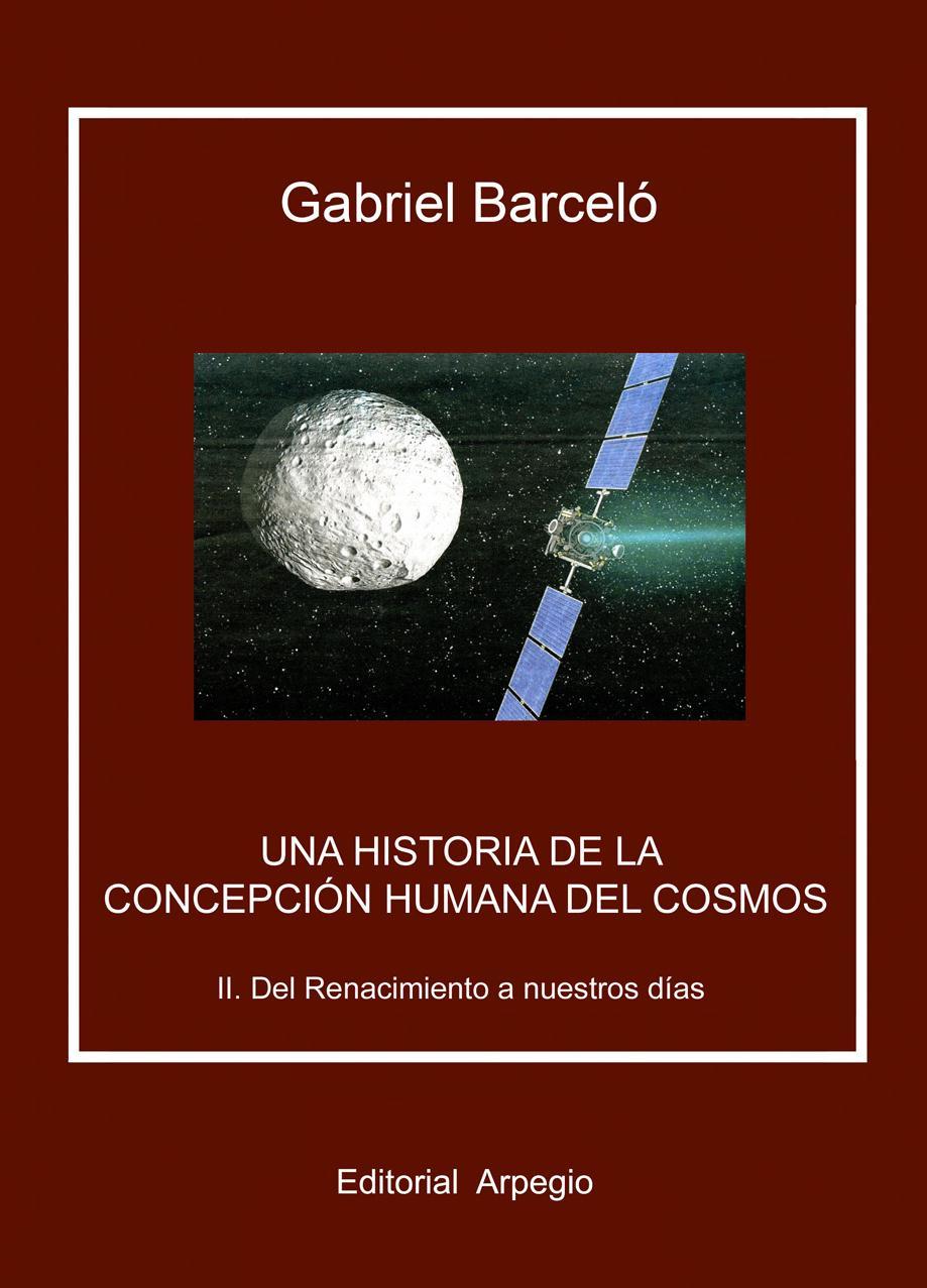 Una historia de la concepcion humana del cosmos Vol 2