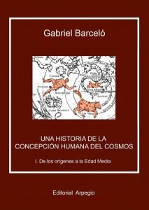 Una historia de la concepcion humana del cosmos Vol. 1
